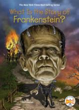 What Is the Story of Frankenstein?