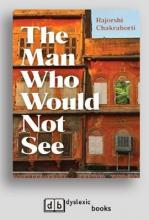 The Man Who Would Not See