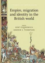 Empire, Migration and Identity in the British World