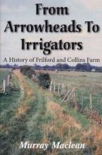 From Arrowheads to Irrigators