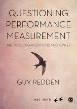 Questioning Performance Measurement: Metrics, Organizations and Power