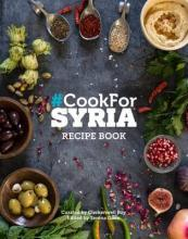#Cook for Syria : The Recipe Book 2016
