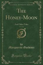 The Honey-Moon, Vol. 2 of 2