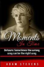 Moments in Time Detours