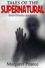 Tales of the Supernatural & Other Oddities