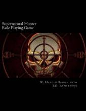 Supernatural Hunter Role Playing Game