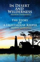 In Desert and Wilderness, the Story of a Lighthouse Keeper
