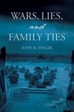 Wars, Lies, and Family Ties