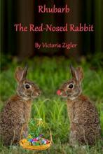 Rhubarb the Red-Nosed Rabbit
