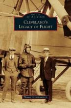 Cleveland's Legacy of Flight