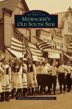 Milwaukee's Old South Side