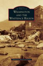 Wilmington and the Whiteface Region