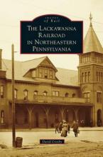Lackawanna Railroad in Northeastern Pennsylvania