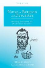Notes on Bergson and Descartes