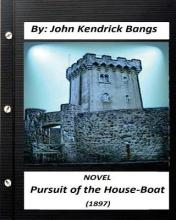Pursuit of the House-Boat (1897) Novel by