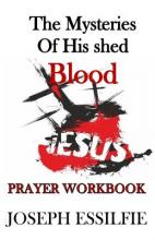 The Mysteries of His Shed Blood (Prayer Workbook)