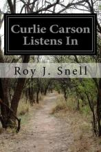 Curlie Carson Listens in