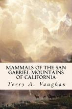 Mammals of the San Gabriel Mountains of California