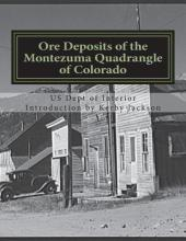 Ore Deposits of the Montezuma Quadrangle of Colorado