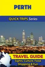 Perth Travel Guide (Quick Trips Series)