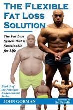 The Flexible Fat Loss Solution