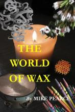 The World of Wax