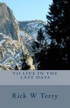 To Live in the Last Days