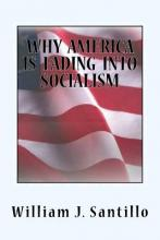 Why America Is Fading Into Socialism