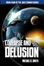 Collapse and Delusion