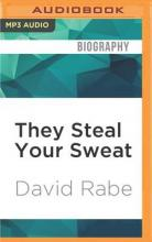 They Steal Your Sweat