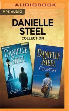 Danielle Steel Collection - Undercover & Country