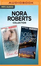 Nora Roberts Collection: Winter Rose & a World Apart