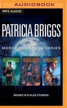 Patricia Briggs Mercy Thompson Series: Books 8-9 Plus Bonus Stories