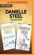 Danielle Steel Collection - Winners & Pegasus
