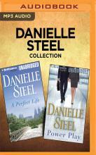Danielle Steel Collection - A Perfect Life & Power Play