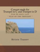Concert Etude for Trumpet in C and Trumpet in D