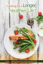 Cooking for a Longer, Healthier Life