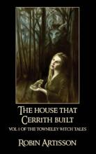 The House That Cerrith Built