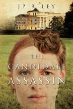 The Candidate Assassin