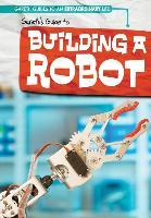 Gareth's Guide to Building a Robot