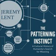 The Patterning Instinct Lib/E