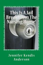 This Is a Jail Break from the Nursing Home!