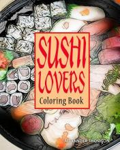 Sushi Lovers Coloring Book