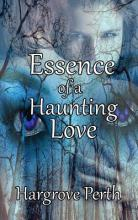 Essence of a Haunting Love
