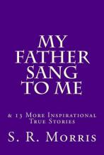 My Father Sang to Me