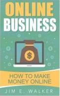 Online Business - How to Make Money Online