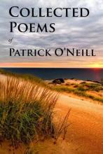 Collected Poems of Patrick O'Neill