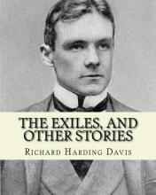 The Exiles, and Other Stories. by