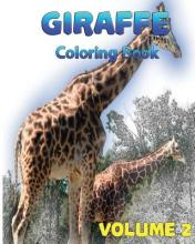Giraffe Coloring Books Vol. 2 for Relaxation Meditation Blessing