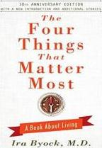The Four Things That Matter Most 10th Anniversary Edition
